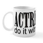 Actresses do it with drama Mug