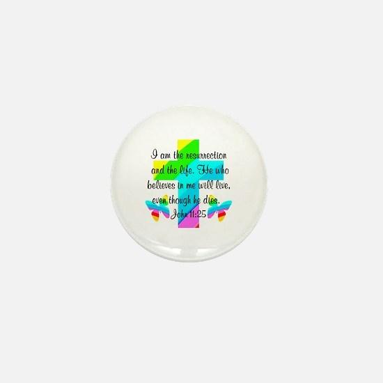JOHN 11:25 Mini Button