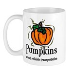 Pumpkins aren't reliable Tran Mug