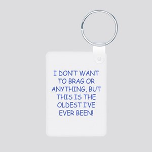 Birthday Humor (Brag) Aluminum Photo Keychain