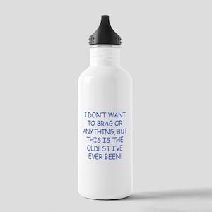 Birthday Humor (Brag) Stainless Water Bottle 1.0L