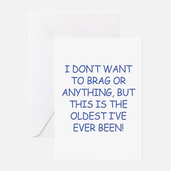 Birthday Humor (Brag) Greeting Card