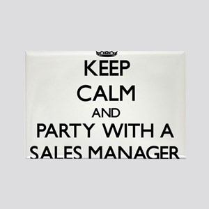 Keep Calm and Party With a Sales Manager Magnets