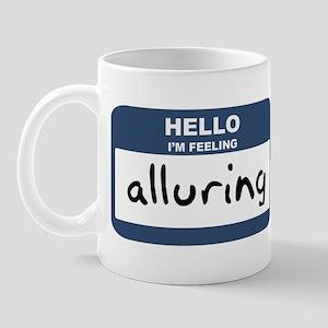 Feeling alluring Mug
