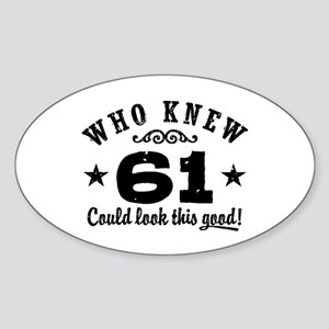 Funny 61st Birthday Sticker (Oval)