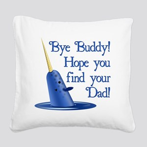 Mr. Narwhal Quote from Elf Square Canvas Pillow