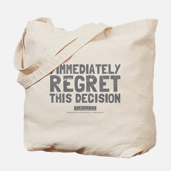 Regret This Decision Tote Bag
