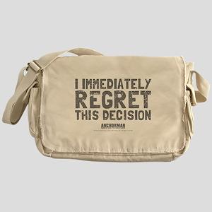Regret This Decision Messenger Bag