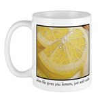 When Life Gives You Lemons, j Mug