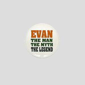 EVAN - the legend! Mini Button