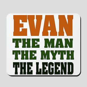 EVAN - the legend! Mousepad