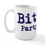 Bitter? Party of One. Large Mug