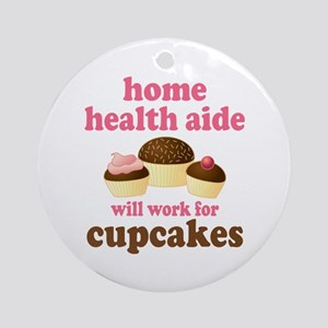 Funny Home Health Aide Ornament (Round)