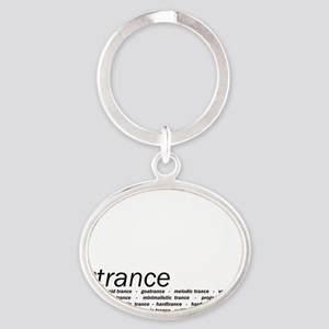 In Trance We Trust Oval Keychain