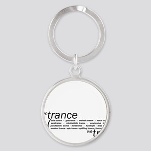 In Trance We Trust Round Keychain