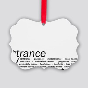 In Trance We Trust Picture Ornament