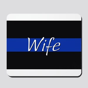 Thin Blue Line Wife Mousepad