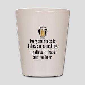 Beer Believe - Shot Glass