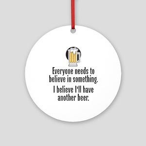 Beer Believe - Ornament (Round)