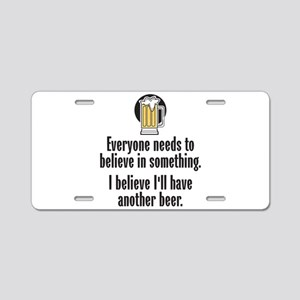 Beer Believe - Aluminum License Plate