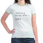 Weird Spelling Rule I Before E Jr. Ringer T-Shirt