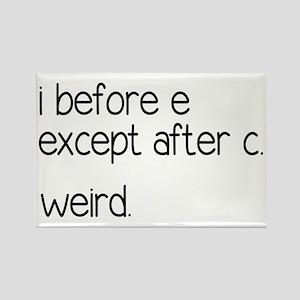 Weird Spelling Rule I Before E Rectangle Magnet