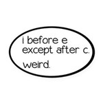 Weird Spelling Rule I Before E Oval Car Magnet