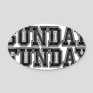 Sunday Funday Oval Car Magnet