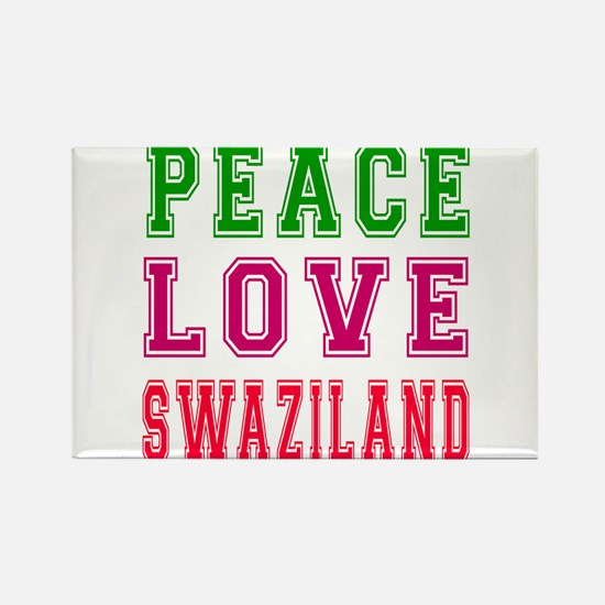 Peace Love Swaziland Rectangle Magnet