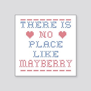 No place like Mayberry Sticker