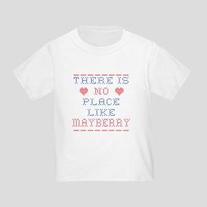 No place like Mayberry T-Shirt