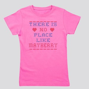 No place like Mayberry Girl's Tee
