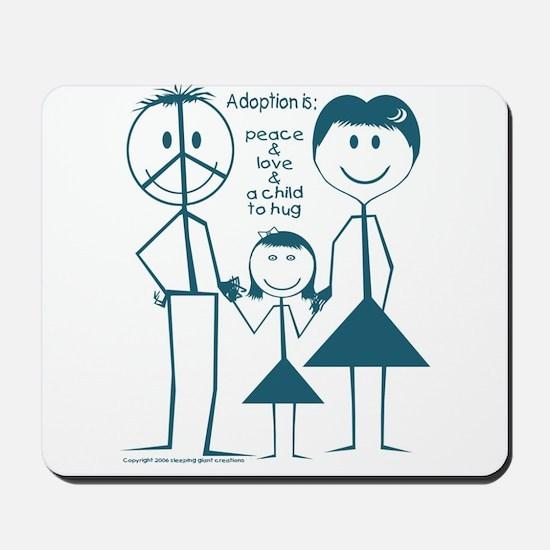 Adoption is... girl Mousepad