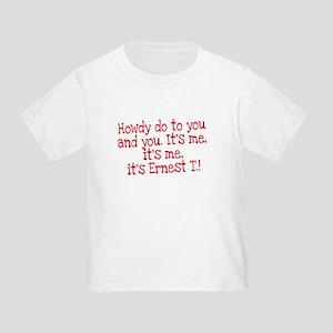 Its Ernest T T-Shirt