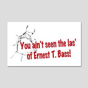 Ernest T Bass Wall Decal