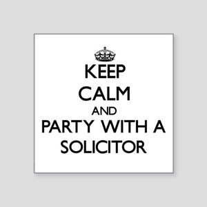 Keep Calm and Party With a Solicitor Sticker