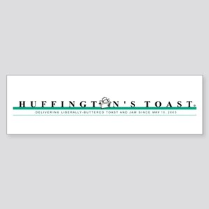 Huffington's Toast Bumper Sticker