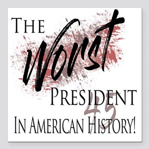 Worst President in American History Square Car Mag