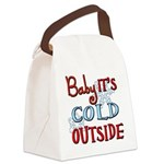 Baby it's cold Canvas Lunch Bag
