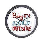 Baby it's cold Wall Clock