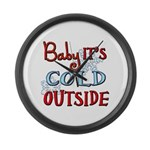 Baby it's cold Large Wall Clock