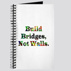 Build Bridges Not Walls Journal