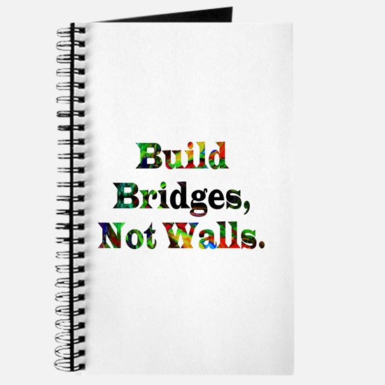 Build Bridges Not Walls Journal