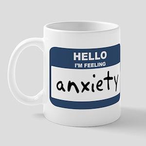 Feeling anxiety Mug