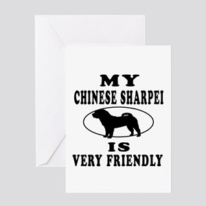 My Chinese Sharpei Is Very Friendly Greeting Card