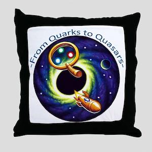 From Quarks to Quasars B Throw Pillow