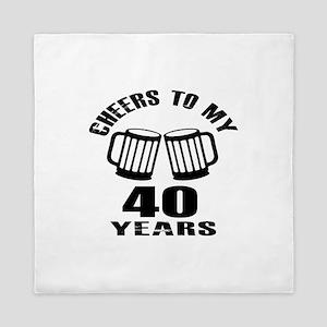 Cheers To My 40 Years Birthday Queen Duvet