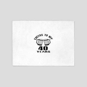 Cheers To My 40 Years Birthday 5'x7'Area Rug