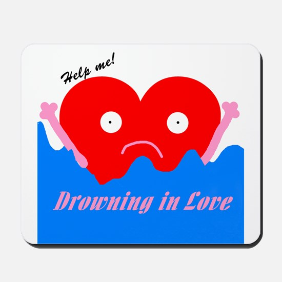 Drowning in Love Mousepad
