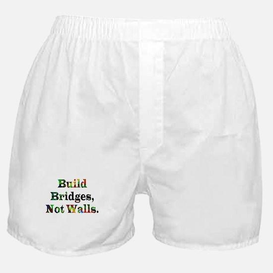 Build Bridges Not Walls Boxer Shorts